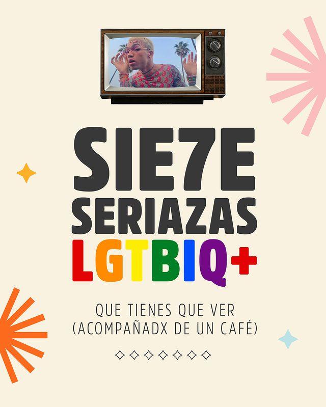 7 series LGTBIQ+ que tienes que ver (acompañadx de un café)